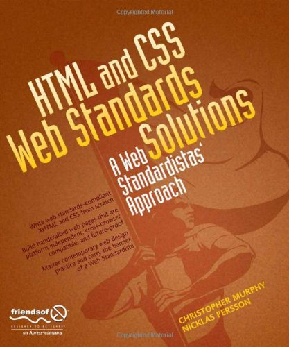 HTML and CSS Web Standards Solutions A Web Standardistas' Approach  2009 edition cover
