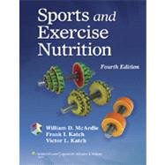 Sports and Exercise Nutrition  4th 2013 (Revised) edition cover