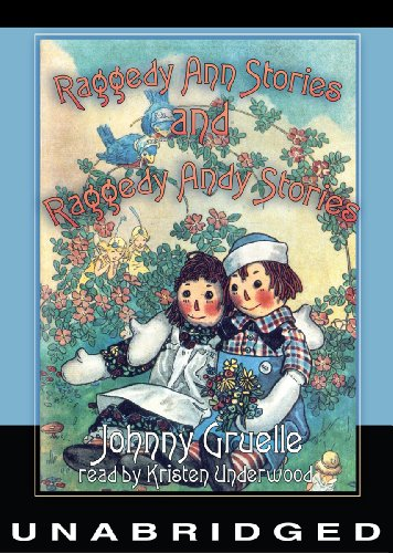 Raggedy Ann Stories and Raggedy Andy Stories: Library Edition  2012 edition cover