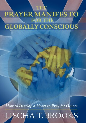 The Prayer Manifesto for the Globally Conscious: How to Develop a Heart to Pray for Others  2013 edition cover