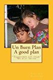 Buen Plan Tendremos Que Idear N/A 9781490489063 Front Cover