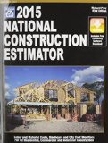 2015 National Construction Estimator Labor and Material Costs, Manhours and City Cost Modifiers for All Residential, Commercial and Industrial Construction 63rd edition cover