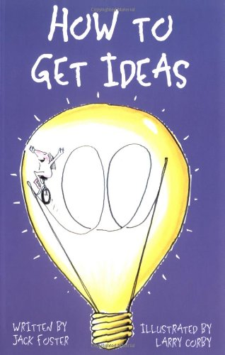 How to Get Ideas Nothing Is More Difficult than Coming up with that Original Idea  1996 edition cover