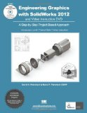 Engineering Graphics with SolidWorks 2012   2012 9781585037063 Front Cover