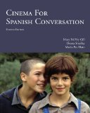 Cinema for Spanish Conversation:   2014 9781585107063 Front Cover