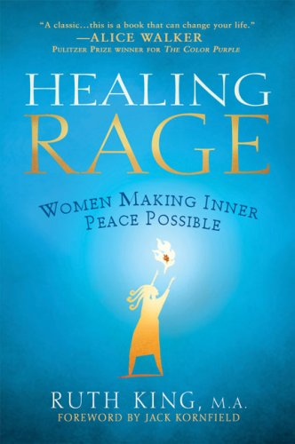 Healing Rage Women Making Inner Peace Possible N/A 9781592404063 Front Cover