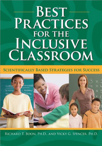 Best Practices for the Inclusive Classroom Scientifically Based Strategies for Success  2010 edition cover