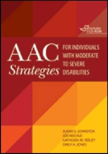 AAC Strategies for Individuals with Moderate to Severe Disabilities   2011 edition cover