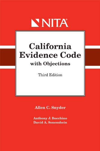 California Evidence Code with Objections 3rd 2009 edition cover