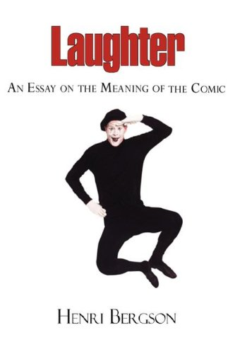 Laughter - an Essay on the Meaning of the Comic   2008 edition cover