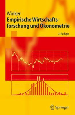 Empirische Wirtschaftsforschung Und Okonometrie:   2010 edition cover