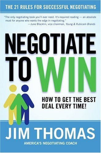 Negotiate to Win The 21 Rules for Successful Negotiating  2005 edition cover