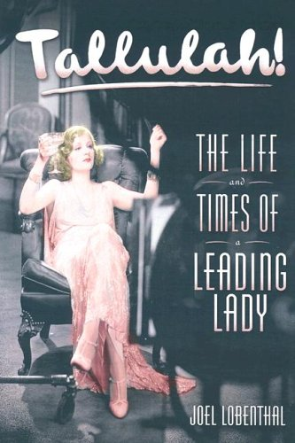 Tallulah! The Life and Times of a Leading Lady N/A 9780060989064 Front Cover