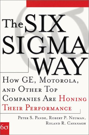 Six Sigma Way: How GE, Motorola, and Other Top Companies Are Honing Their Performance   2000 9780071358064 Front Cover