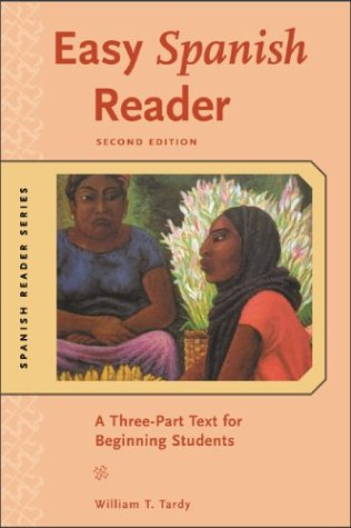 Easy Spanish Reader A Three-Part Text for Beginning Students 2nd 2004 (Revised) edition cover