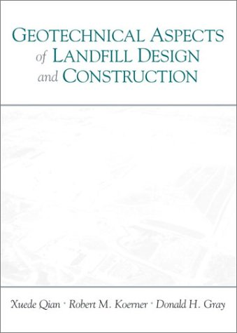 Geotechnical Aspects of Landfill Design and Construction   2002 edition cover