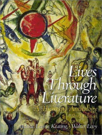 Lives Through Literature A Thematic Anthology 3rd 2001 (Revised) edition cover