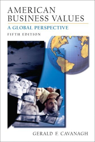 American Business Values A Global Perspective 5th 2006 (Revised) edition cover