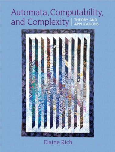 Automata, Computability and Complexity Theory and Applications  2008 9780132288064 Front Cover