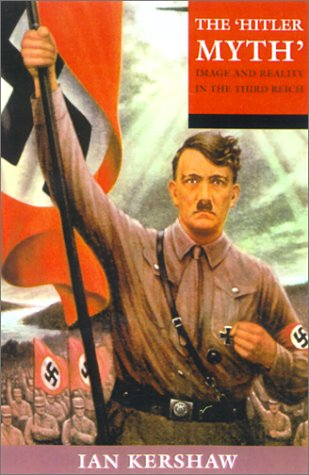 'Hitler Myth' Image and Reality in the Third Reich 2nd 2001 edition cover