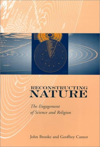Reconstructing Nature The Engagement of Science and Religion  2000 9780195137064 Front Cover