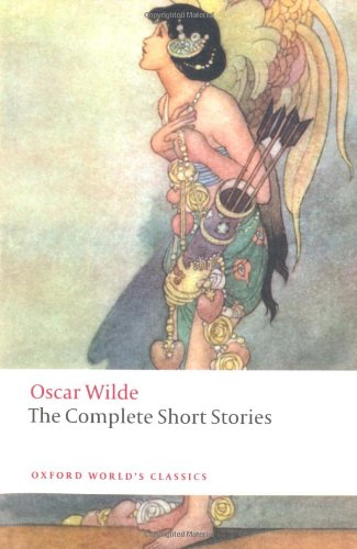 Oscar Wilde - The Complete Short Stories  2nd 2010 edition cover