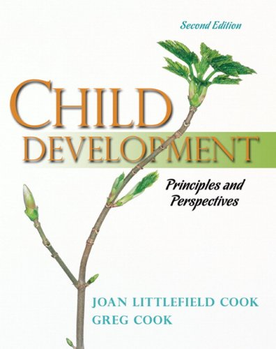 Child Development Principles and Perspectives 2nd 2009 edition cover