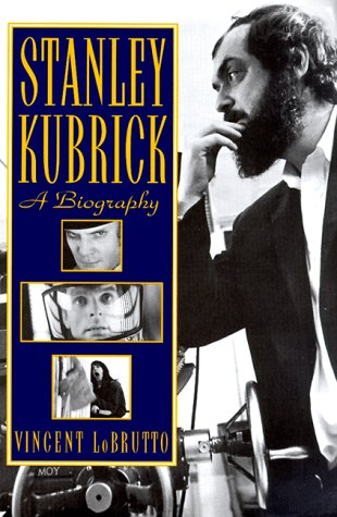 Stanley Kubrick A Biography Reprint edition cover