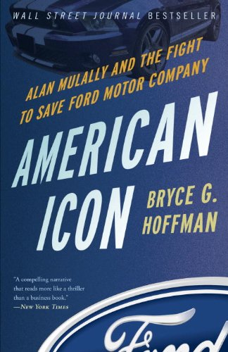American Icon Alan Mulally and the Fight to Save Ford Motor Company  2013 edition cover