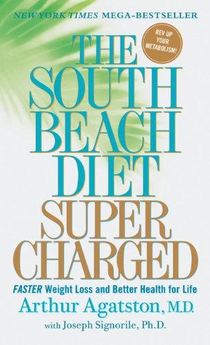 South Beach Diet Supercharged Faster Weight Loss and Better Health for Life  2010 9780312372064 Front Cover