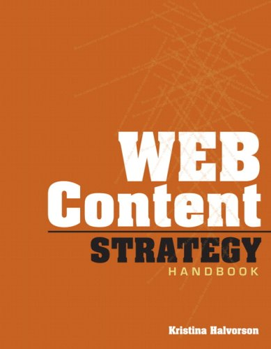 Content Strategy for the Web   2010 (Handbook (Instructor's)) edition cover