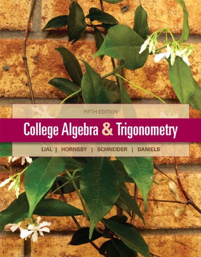 College Algebra and Trigonometry  5th 2013 edition cover