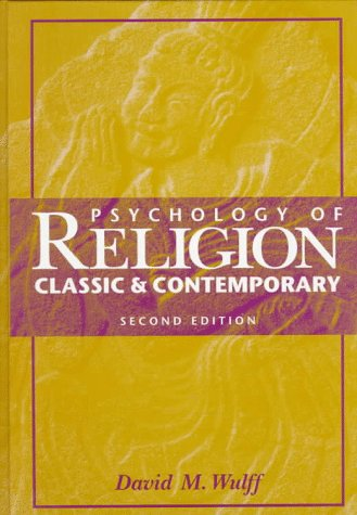 Psychology of Religion Classic and Contemporary 2nd 1997 (Revised) edition cover