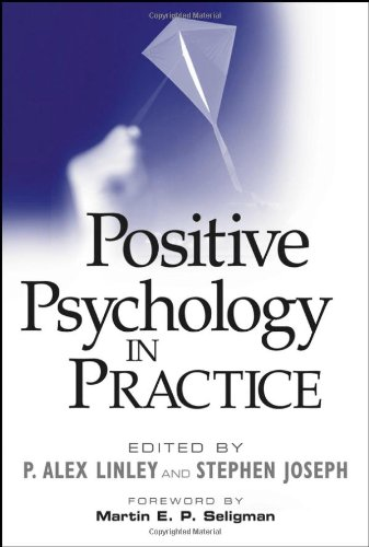 Positive Psychology in Practice   2004 9780471459064 Front Cover