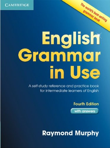 English Grammar in Use A Self-Study Reference and Practice Book for Intermediate Learners of English 4th 2012 (Revised) edition cover