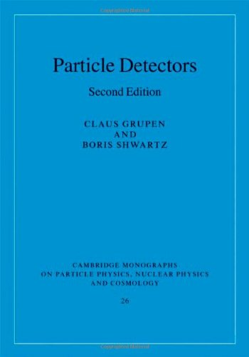 Particle Detectors  2nd 2008 (Revised) 9780521840064 Front Cover