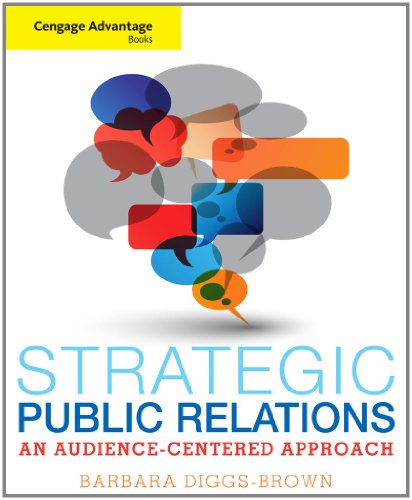 Strategic Public Relations An Audience-Centered Approach  2012 9780534637064 Front Cover