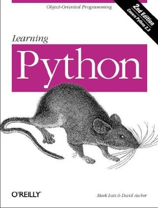 Learning Python Powerful Object-Oriented Programming 4th 2009 (Annotated) 9780596158064 Front Cover