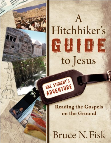 Hitchhiker's Guide to Jesus Reading the Gospels on the Ground  2011 edition cover