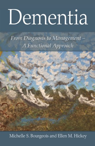 Dementia From Diagnosis to Management - A Functional Approach  2009 edition cover