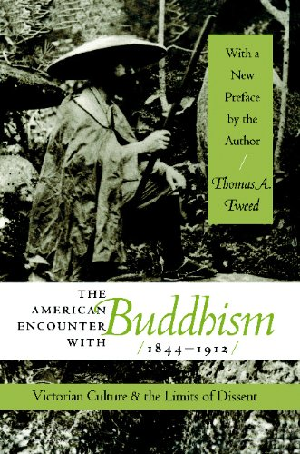 American Encounter with Buddhism, 1844-1912 Victorian Culture and the Limits of Dissent  2000 edition cover