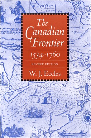 Canadian Frontier, 1534-1760   1983 (Revised) edition cover