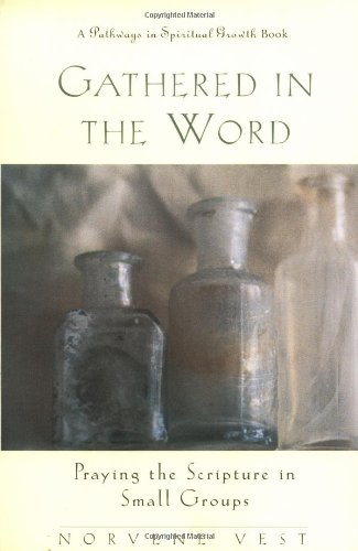 Gathered in the Word Praying the Scripture in Small Groups  1998 edition cover