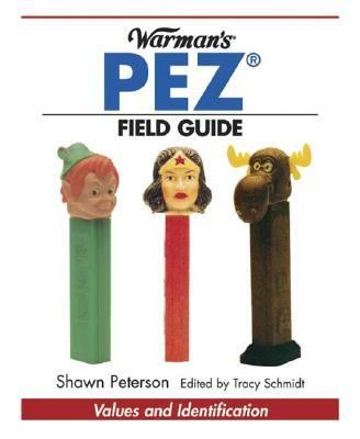 Warman's PEZ Field Guide Values and Identification  2004 9780873499064 Front Cover