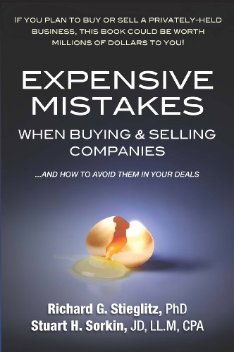 Expensive Mistakes in Buying and Selling Companies : And how to avoid them in your Deals N/A 9780982050064 Front Cover