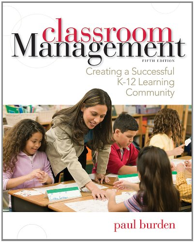 Classroom Management Creating a Successful K-12 Learning Community 5th 2013 edition cover