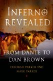Inferno Revealed From Dante to Dan Brown  2013 edition cover