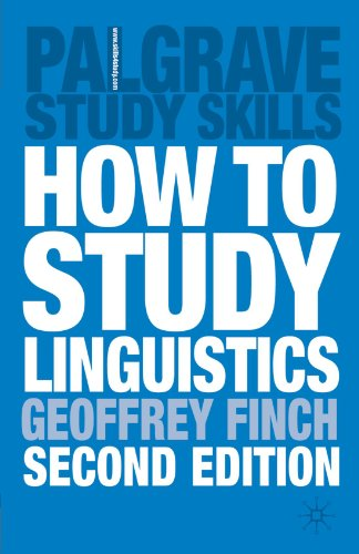How to Study Linguistics, Second Edition A Guide to Study Linguistics 2nd 2003 (Revised) edition cover