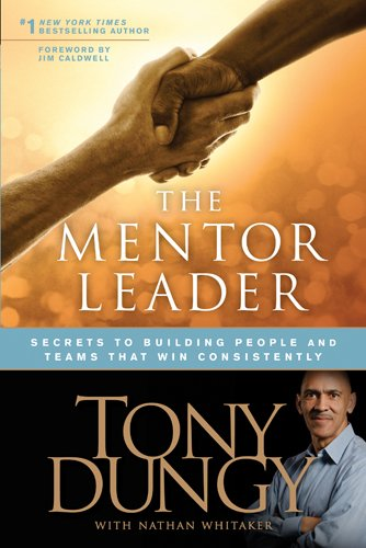 Mentor Leader Secrets to Building People and Teams That Win Consistently Unabridged  edition cover