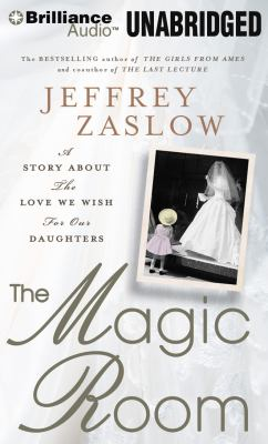 The Magic Room: A Story About the Love We Wish for Our Daughters  2011 edition cover